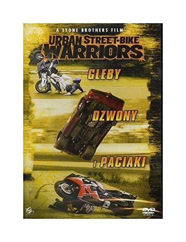Urban Street Bike Warriors - Smashes, Bashes, Crashes [Region 2] (English audio) by Evan Stone