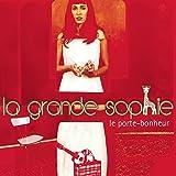 Songtexte von La Grande Sophie - Le Porte-bonheur