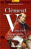 Clement V (1264-1314) pape gascon et les templiers