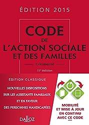 Code de l'action sociale et des familles 2015, commenté - 11e éd.