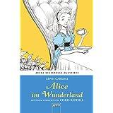 Alice im Wunderland. Mit einem Vorwort von Chris Riddell: Arena Kinderbuch-Klassiker