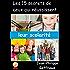 Les 15 secrets de ceux qui réussissent leur scolarité.: Comment apprendre à apprendre (réussir à l'école)