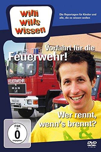 Willi will's wissen - Vorfahrt für die Feuerwehr! / Wer rennt, wenn's brennt?