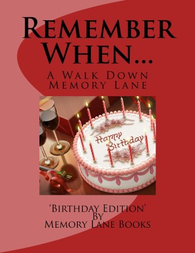 Remember When...: Birthday Edition