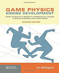 Game Physics Engine Development: How to Build a Robust Commercial-Grade Physics Engine for your Game by Ian Millington (2010-01-02)