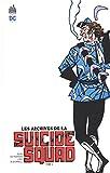 Archives de la Suicide Squad Tome 2 (Les)