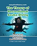 The Theory of Recreational Scuba Diving (Recreational Scuba Dive Education Series Book 2)