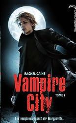 Vampire City - Tome 1 - Bienvenue en enfer