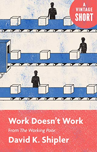 Work Doesn't Work: From The Working Poor