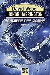 Honor Harrington: Schmiede des Zorns