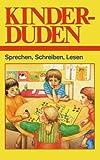 Kinderduden: Sprechen, Schreiben, Lesen