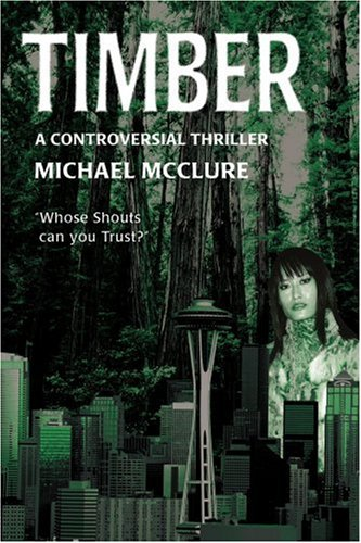 Timber: A Controversial Thriller