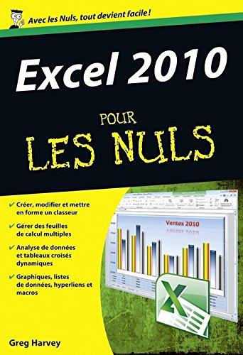 Excel 2010 pour les Nuls poche par Greg HARVEY