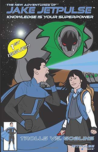 The New Adventures of Jake Jetpulse: Trolls Vs. Goblins