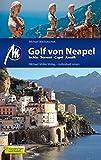 Golf von Neapel: Ischia - Sorrent - Capri - Amalfi - Michael Machatschek