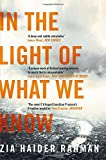 Front cover for the book In the light of what we know by Zia Haider Rahman