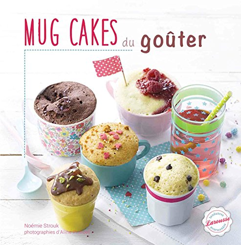 Mug cakes pour le goûter par Noémie Strouk