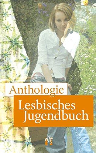 Anthologie-Lesbisches-Jugendbuch-Die-Geschichten-der-Gewinnerinnen-des-Schreibwettbewerbs-Lesbisches-Jugendbuch