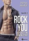 Rock you – 2: Verliebt in einen Star (German Edition)