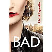 Bad (Mad, Bad and Dangerous to Know Trilogy)