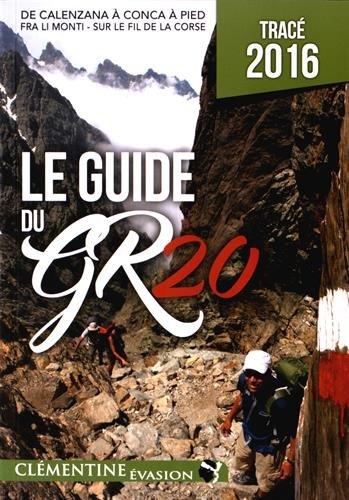 Le guide du GR20 par Martial Lacroix