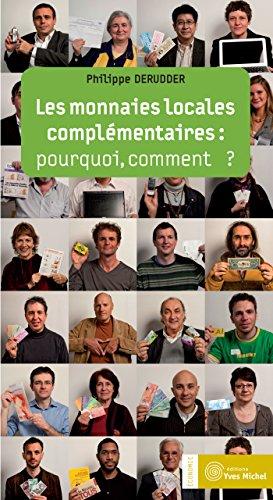 Téléchargement Les monnaies locales complémentaires : pourquoi, comment ? pdf, epub ebook