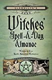 Llewellyn's 2020 Witches' Spell-A-Day Almanac: Holidays and Lore, Spells, Rituals and Meditations