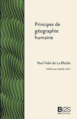 Livre gratuits Principes de géographie humaine: Publiés d'après les manuscrits de l'auteur par Emmanuel de Martonne epub pdf