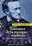 Naissance de la musique moderne - Richard Wagner et Tannhaüser à Paris