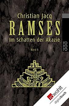 Ramses: Im Schatten der Akazie von [Jacq, Christian]