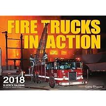Fire Trucks in Action (Calendars 2018)