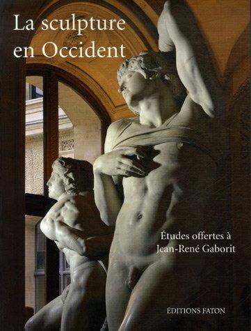 La sculpture en Occident : Etudes offertes à Jean...