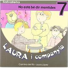 Laura i companyia 7: No està bé dir mentides