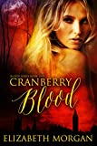 Cranberry Blood: Book One
