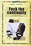 Fuck the continuity. Regole ed eccezioni in regia