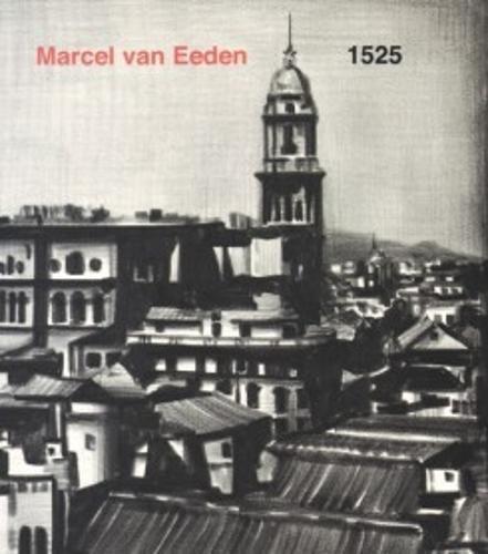 Marcel Van Eeden: 1525 por S.L. Gestión cultural y comunicación