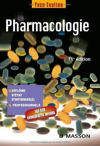 Pharmacologie : Diplôme d'Etat d'infirmière, Professionnels de Yvan Touitou (12 septembre 2007) Broché
