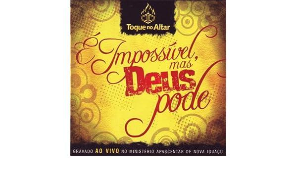 musica deus do impossivel toque no altar mp3