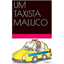 UM TAXISTA MALUCO (Portuguese Edition)