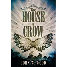 The House of Crow (English Edition)