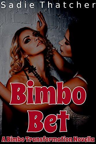 bimbo-bet-a-bimbo-transformation-novella
