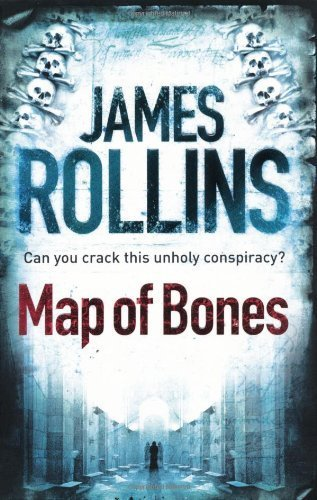 Map of Bones (Sigma Force 2) by Rollins, James Published by Orion (2010)