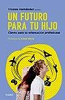 Un futuro para tu hijo par Hernández