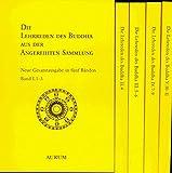 Die Lehrreden des Buddha aus der Angereihten Sammlung: Anguttara-Nikaya, 5 Bände -