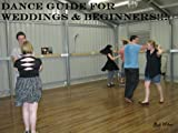 Dance Guide for Weddings & Beginners