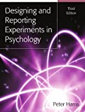 Designing And Reporting Experiments In Psychology