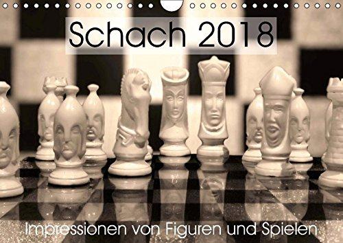 Schach 2018. Impressionen von Figuren und Spielen (Wandkalender 2018 DIN A4 quer): Kunstobjekt für Strategen: Schach - das königliche Spiel ... [Apr 04, 2017] Lehmann (Hrsg.), Steffani (Läufer-welt Kalender)