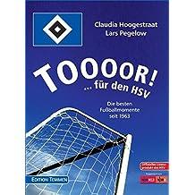 Toooor! …für den HSV. Die besten Fußballmomente seit 1963