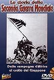 La Storia Della Seconda Guerra Mondiale- DALLA CAMPAGNA D'AFRICA AL CROLLO DEL GIAPPONEVolume02