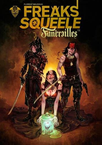 Freak'S Squeele Funerailles T2 : Pain in black par Florent Maudoux